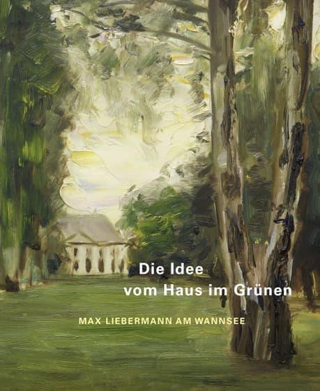 Buchcover mit einem Gemälde von Max Liebermann, das die Lieberman-Villa zeigt, mit weißer und gelber Schrift des Titels und Herausgebers